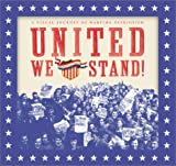 Perry, Richard J.: United We Stand!: A Visual Journey of Wartime Patriotism
