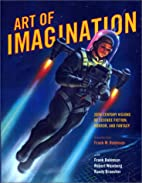 Art of imagination : 20th century visions of…