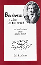 Beethoven: A Man of His Word : Undisclosed…