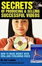 Secrets of producing and selling successful…