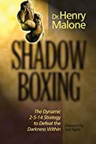 Shadow Boxing: The Dynamic 2-5-14 Strategy…