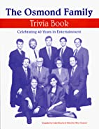 The Osmond Family Trivia Book by Cathy…