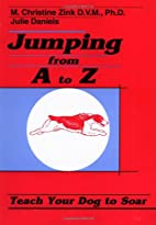 Jumping from A to Z: Teach Your Dog to Soar…