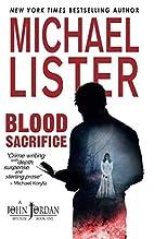 Blood Sacrifice by Michael Lister