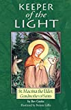 Cooke, Bev: Keeper of the Light: Saint Macrina The Elder, Grandmother of Saints
