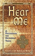 Hear Me: A Prayerbook for Orthodox Teens by…