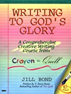 Writing to God's Glory: A Comprehensive…