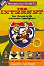 Homeschool Guide to The Internet: Your Onramp to The Information Superhighway - Mark Dinsmore