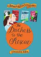 The Duchess to the Rescue: A Bones and The…