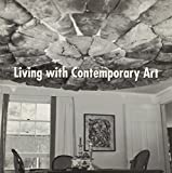 Philbrick, Harry: Living with Contemporary Art