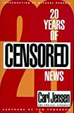 Jensen, Carl: 20 Years of Censored News