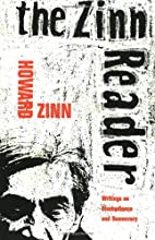 The Zinn Reader: Writings on Disobedience…