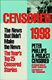Phillips, Peter: Censored 1998: The News That Didn't Make the News-The Year's Top 25 Censored News Stories