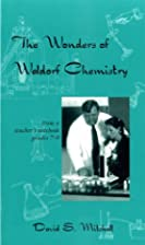 Wonders of Waldorf Chemistry: Notes from a…