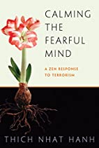 Calming the Fearful Mind: A Zen Response to…