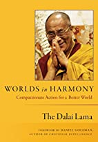 Worlds in Harmony: Compassionate Action for…