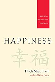 Happiness : essential mindfulness practices…