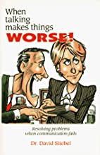 When Talking Makes Things Worse!: Resolving…