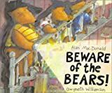 Macdonald, Alan: Beware of the Bears