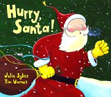 Sykes, Julie: Hurry, Santa!