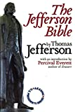 Thomas Jefferson: The Jefferson Bible