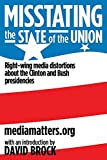 MediaMatters.Org: Misstating The State Of The Union