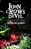 James, Marlon: John Crow's Devil