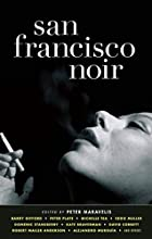 San Francisco Noir (Akashic Noir) by Peter…