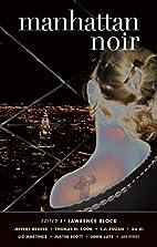 Manhattan Noir by Lawrence Block