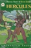 Evslin, Bernard: Hercules: Enchanted Tales (Enchanted Tales , Vol 3)