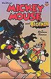McGreal, Pat: Mickey Mouse and Blotman: Blotman Returns