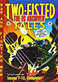 Kurtzman, Harvey: The EC Archives: Two-Fisted Tales Volume 2 (Two-Fisted Tales: War and Fighting Men) (v. 2)