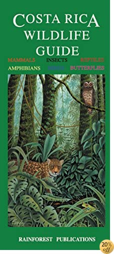 TCosta Rica Wildlife Guide (Laminated Foldout Pocket Field Guide) (English and Spanish Edition)
