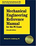 Lindeburg, Michael R.: Mechanical Engineering Reference Manual for the Pe Exam
