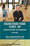 James A. Swanson: Engineering Your Start-Up: A Guide for the High-Tech Entrepreneur (2nd Edition)