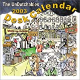 White, Colin: The UnDutchables 2003 Desk Calendar (Scheurkalender)