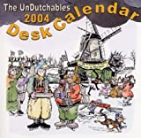 White, Colin: The Undutchable 2004 Calendar: Scheurkalender