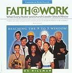 Faith@Work by Os Hillman