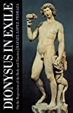 Lopez-Pedraza, Rafael: Dionysus in Exile: On the Repression of the Body and Emotion