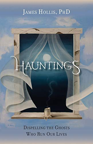 hauntings-dispelling-the-ghosts-who-run-our-lives