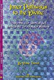 Toland, Diane: Inner Pathways to the Divine: Exploring Your Spiritual Self Through the Tarot&#39;s Major Mentors