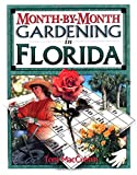 MacCubbin, Tom: Month by Month Gardening in Florida