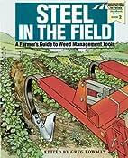 Steel in the Field: A Farmer's Guide to…