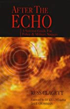 After the Echo: A Survival Guide for Police…