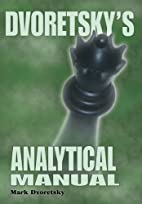 Dvoretsky's Analytical Manual:…
