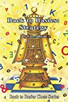 Back to Basics: Strategy (Back to Basics…