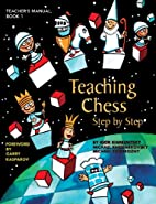 Teaching Chess, Step by Step: Activities by…