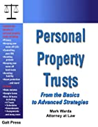 Personal Property Trusts by Mark Warda