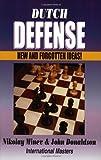 Nikolay Minev: Dutch Defense: New and Forgotten Ideas