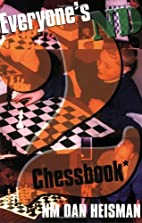 Everyone's Second Chess Book by Dan Heisman